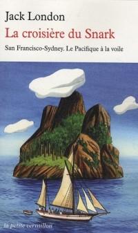 La croisière du Snark : San Francisco-Sydney; Le Pacifique à la voile