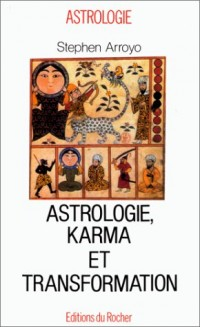 Astrologie, karma et transformation