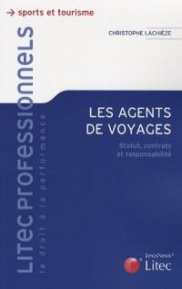 Les agents de voyage : Statut, contrats et responsabilité