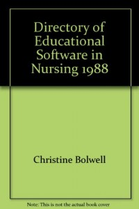 Directory of Educational Software in Nursing 1988