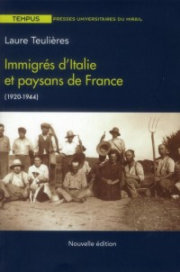 Immigres d Italie et Paysans de France 1920 1944