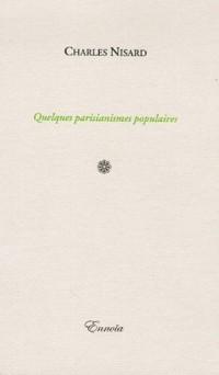 Quelques parisianismes populaires