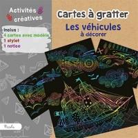 Cartes à gratter Les véhicules à décorer : Avec 4 cartes avec modèle, 1 stylet, 1 notice