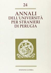 Annali dell'Università per stranieri di Perugia. Anno V: 24 (Annali Università stranieri di Perugia)