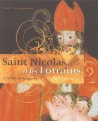 Saint Nicolas et les Lorrains : Entre histoire et légende