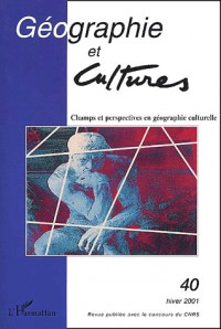 Geographie et cultures 40 champs et perspectives en g