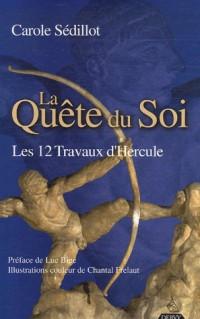 La Quête du Soi : Les 12 Travaux d'Hercule