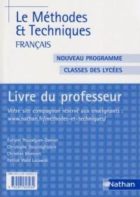 Français Méhodes et Techniques Classe des lycées : Livre du professeur