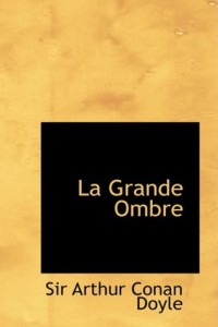 La Grande Ombre / The Great Shadow: Null