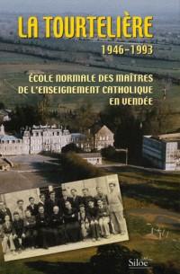 Tourteliere 1946 1993 (la)