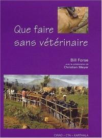 Que faire sans vétérinaire