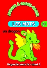 Les mots : Un dragon