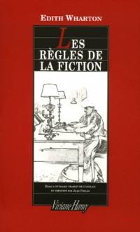 Les règles de la fiction suivi de Marcel Proust