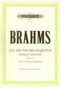 Ein deutsches Requiem Opus 45 - Deutsch Fassung