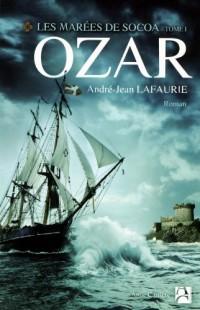 Les marées de Socoa, Tome 1 : Ozar