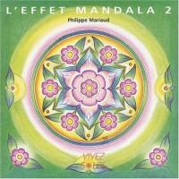 L'effet Mandala 2