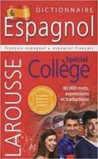 Dictionnaire français-espagnol et espagnol-français : Spécial collège