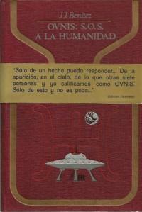 Ovnis, S.O.S. a la humanidad: La insolita experiencia de un periodista espano...