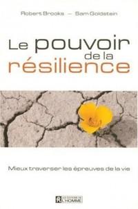 Le pouvoir de la résilience
