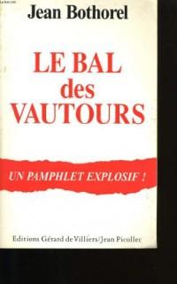Le bal des vautours : Pamphlet