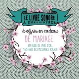 Le livre à enregistrer à offrir en cadeau de mariage