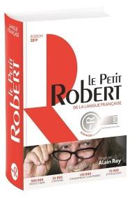 Le Petit Robert de la langue francaise bimédia. Edition 2019