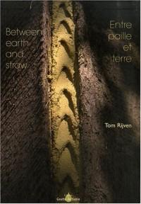 Entre paille et terre : Edition bilingue français-anglais