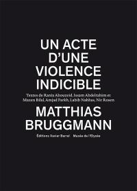 Un acte d'une violence indicible