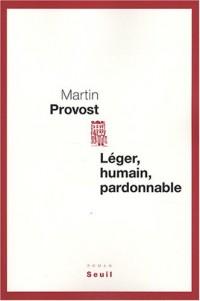 Léger, humain, pardonnable
