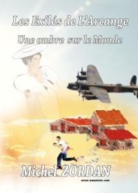 Une ombre sur le monde - série les exilés de l'arcange