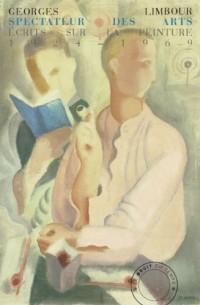Spectateur des arts : Ecrits sur la peinture (1924-1969)