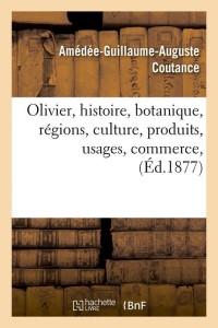 Olivier  Histoire  Botanique  ed 1877
