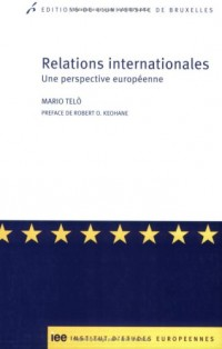 Relations internationales : Une perspective européenne
