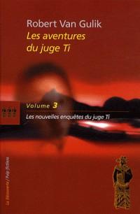 Les aventures du juge Ti (03)