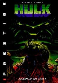 Hulk, Tome 1 : Le dernier des titans