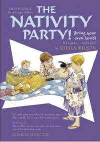 Sheila Wilson: The Nativity Party! (Bring Your Own Lamb) - Music Book. Partitions pour Piano, Vocal & Guitar