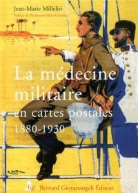La médecine militaire en cartes postales, 1880-1930