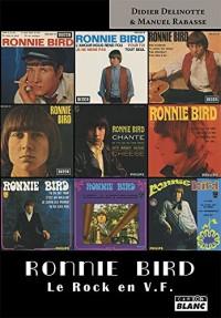 Ronnie Bird Le rock en VF