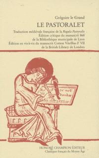 Le pastoralet : Traduction médiévale française de la Regula Pastoralis