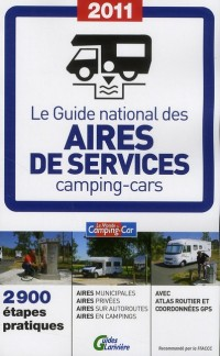Le Guide National des Aires de Services en Camping Car 2011