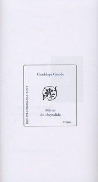 Métier de chrysalide : Edition bilingue français-espagnol