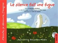 Le silence fait une fugue