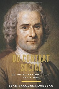 Du contrat social: ou Principes du droit politique