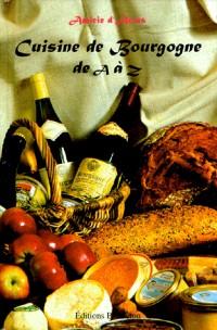 Cuisine de Bourgogne de A à Z