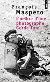 L'ombre d'une photographe, Gerda Taro [Poche]