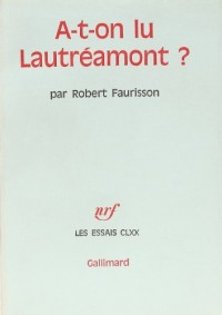 A-t-on lu Lautréamont ?