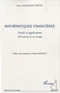 Mathématiques financières : Outils et applications