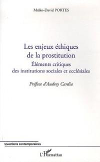 Les enjeux éthiques de la prostitution