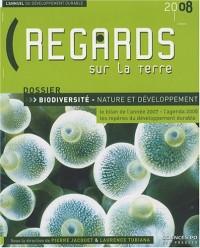 Regards sur la Terre : L'annuel du développement durable - biodiversité, nature et développement