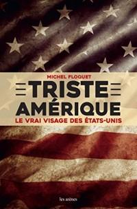 TRISTE AMERIQUE
